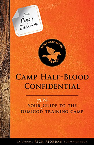 from-percy-jackson-camp-half-blood-confidential-an-official-rick-riordan-companion-book-your-real-gu