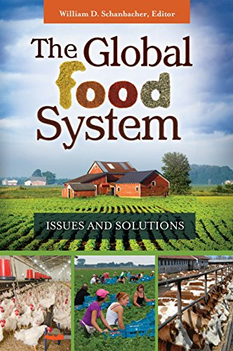 The Global Food System: Issues and Solutions