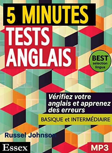 Couverture du livre Tests d'anglais de 5 minutes pour apprenants occupés, niveaux élémentaire et intermédiaire, avec supplément audio MP3