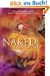 Naked Chocolate: The Astonishing Trut...