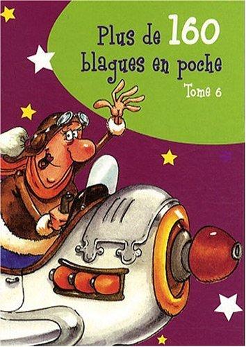 PLUS 160 BLAGUES EN POCHE T6 par FABRICE LELARGE