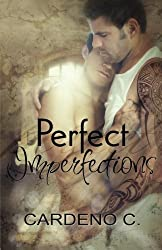 Perfect Imperfections by Cardeno C. (2015-11-18)