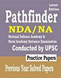 Pathfinder 2019 For NDA/NA (National Defence Academy/Naval Academy) Entrance Examination Conducted by UPSC