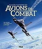 La grande encyclopédie des avions de combat NE