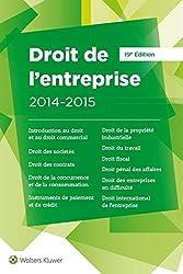 Droit de l'entreprise 2014/2015 : L'essentiel pour comprendre le droit