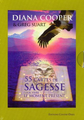 55 cartes de sagesse pour vivre le moment présent par Diana Cooper, Greg Suart