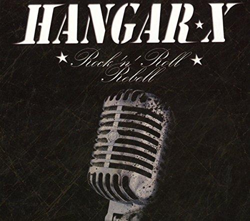Hangar X: Rock'N'Roll Rebell (Re-Release) (Audio CD)