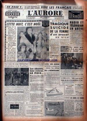 AURORE (L') [No 4133] du 24/12/1957 - RADIO ET TELE EN GREVE - M. FLIMLIN A LA R.T.F.