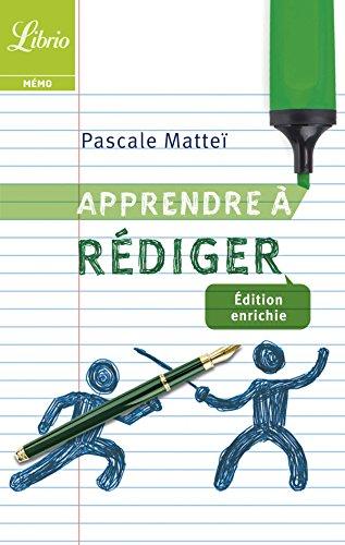Apprendre à rédiger (Librio Mémo t. 1012) par Pascale Mattéi