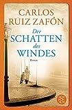 Der Schatten des Windes: Roman (Fischer Taschenbibliothek) (German Edition)
