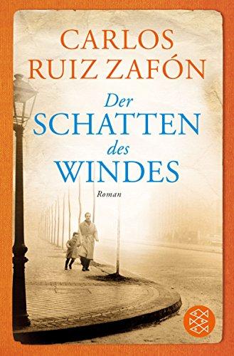 Der Schatten des Windes: Roman (Fischer Taschenbibliothek) (übersetzer Portugiesisch-deutsch)