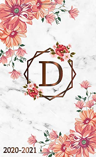 D: Initial Monogram Letter D 2020-2021 Monthly Pocket Planner with Phone Book, Password Log & Notebook. Pretty 2 Year (24 Months) Agenda, Organizer and Calendar - Grey Marble Floral Print (Happy Valentines D)
