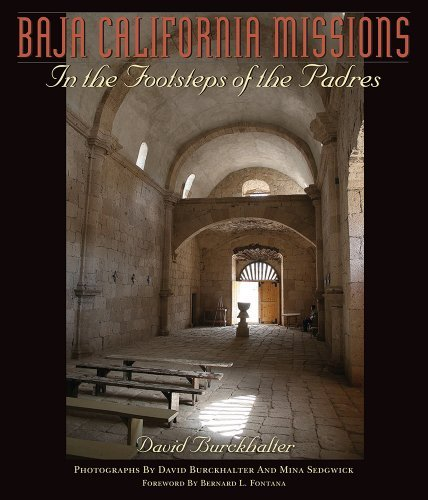 Baja California Missions: In the Footsteps of the Padres (Southwest Center Series) by David Burckhalter (2013-07-04)