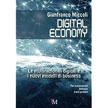 Digital economy: Le multinazionali digitali e i nuovi modelli di business