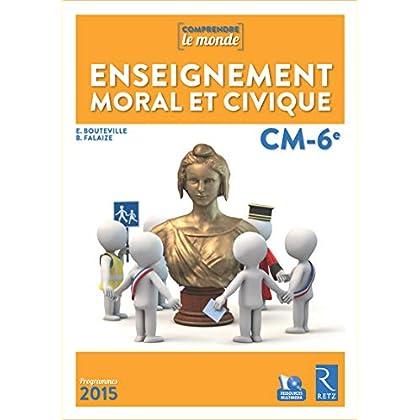 Enseignement moral et civique CM-6ème (+ CD-Rom)