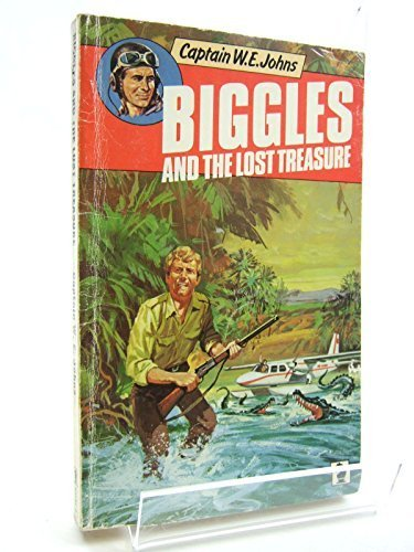 Biggles and the Lost Treasure (Knight Books) by W. E. Johns (1978-12-01)