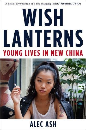 wish-lanterns-young-lives-in-new-china