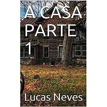 A CASA-O Começo (Portuguese Edition)