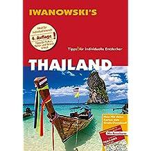 Thailand - Reiseführer von Iwanowski: Individualreiseführer mit Extra-Reisekarte und Karten-Download (Reisehandbuch)