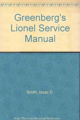 Greenberg's Lionel Service Manual por I. D. Smith