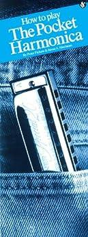 How To Play The Pocket Harmonica von [Pickow, Peter, Shulman, Jason]