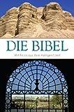 Die Bibel: Mit Bildern aus dem Heiligen Land
