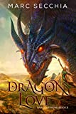 Dragonlove (Dragonfriend Book 2) by Marc Secchia