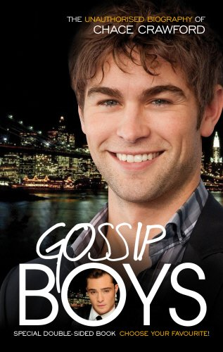 gossip-boys-the-double-unauthorised-biography-of-ed-westwick-and-chace-crawford