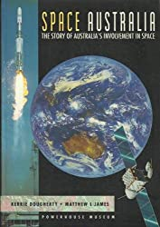 Space Australia: The story of Australia's involvement in space