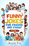 Funny Jokes for Friends and Family 2 (Funny Jokes Collection)