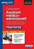 Concours Assistant médico-administratif - Tout-en-un - Catégorie B - Branches Secrétariat médical et Assistance de régulation médicale - Concours 2016-2017...