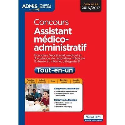 Concours Assistant médico-administratif - Tout-en-un - Catégorie B - Branches Secrétariat médical et Assistance de régulation médicale - Concours 2016-2017