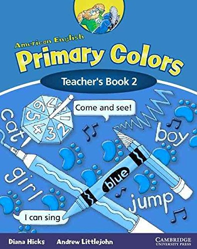 [American English Primary Colors 2 Teacher's Book] (By: Diana Hicks) [published: February, 2004]