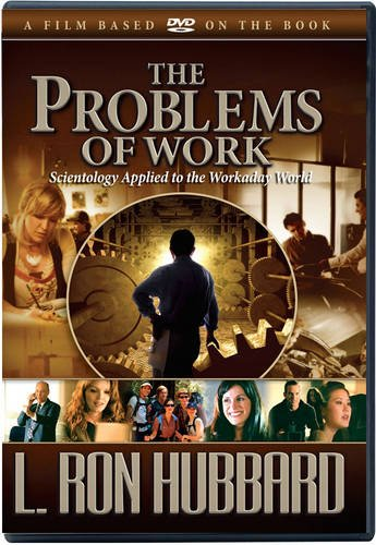the-problems-of-work-scientology-applied-to-the-workaday-world