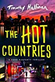 The Hot Countries (A Poke Rafferty Novel, Band 7)