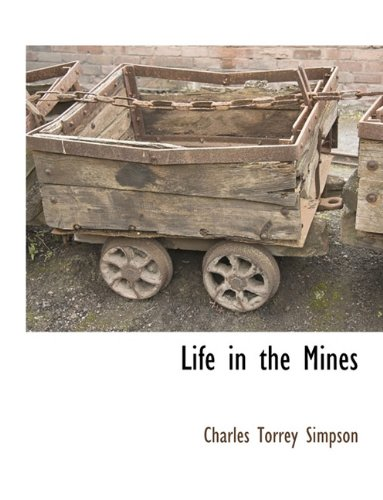 Life in the Mines