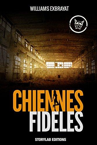 Lire en ligne Chiennes fidèles pdf epub
