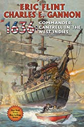 1636: Commander Cantrell in the West Indies (Ring of Fire Series Book 15)