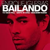 Bailando (Spanish Version) [feat. Descemer Bueno & Gente De Zona]