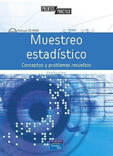 Muestreo estadístico: conceptos y problemás resueltos: Conceptos y problemas resueltos