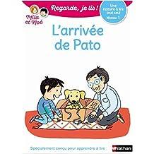 L'arrivée de Pato - Regarde, je lis - Lecture CP Niveau 1