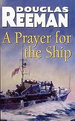 A Prayer For The Ship by Douglas Reeman (2015-10-08)