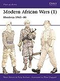 Modern African Wars (1): Rhodesia 1965–80 (Men-at-Arms)