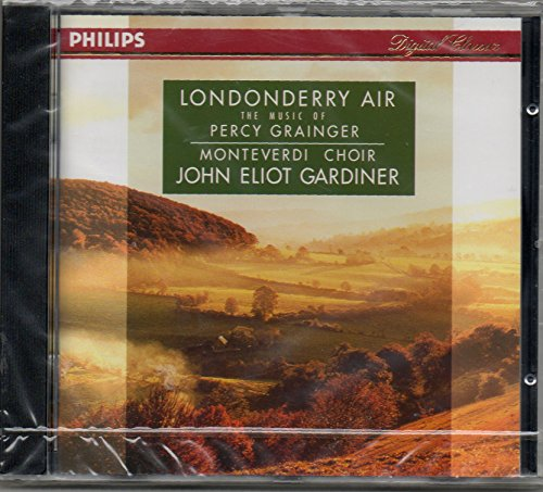 Grainger: Londonderry Air, the Music of Percy Grainger