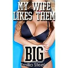 Wife Likes Them Big