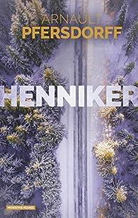 Henniker par Arnault Pfersdorff
