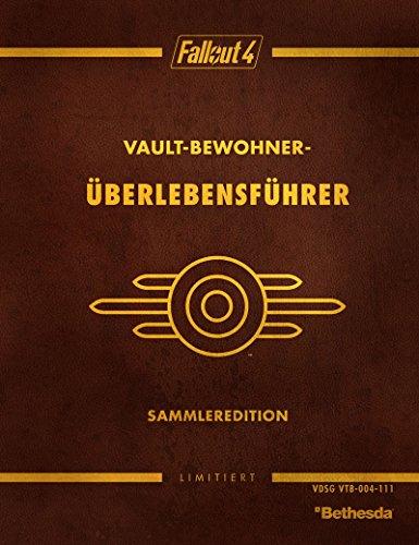 Fallout 4 - Vault Dweller's Survival Guide - Das offizielle Lösungsbuch (Collector's Edition)