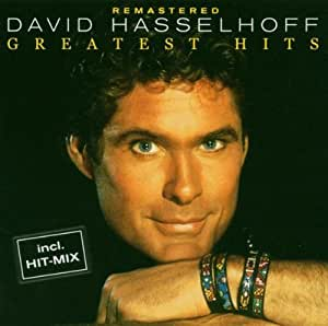 Greatest Hits: Remastered by David Hasselhoff (2004-02-23)