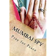 Mumbai Spy (English Edition)