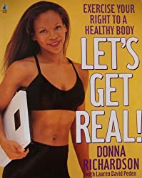 Let's Get Real: Exercise Your Right to a Healthy Body
